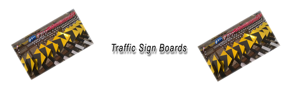 Traffic Sign Boards Manufacturers